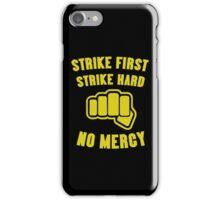 Cobra Kai Strike First Strike Hard iPhone Case/Skin