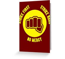 Cobra Kai No Mercy  Greeting Card