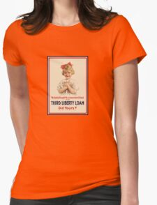 My Daddy Bought Me A Government Bond - WW1 Womens Fitted T-Shirt