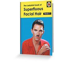 Ladybird series 754 - Superfluous Facial Hair - Book 1 Greeting Card