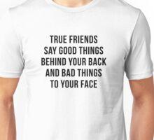 True Friends Unisex T-Shirt