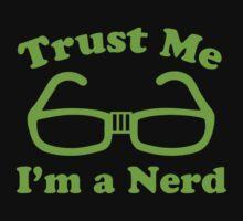 Trust Me I'm A Nerd by AmazingVision