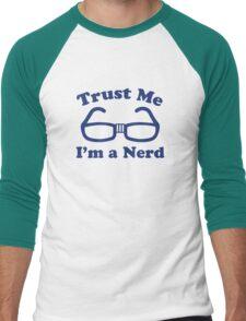 Trust Me I'm A Nerd Men's Baseball ¾ T-Shirt