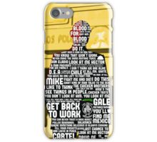 Gus Fring Quotes iPhone Case/Skin