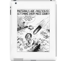 Materials Are Precious!.. Let's Make Every Piece Count iPad Case/Skin