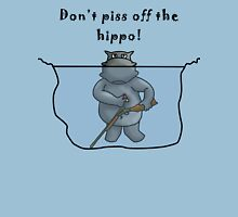 Don't Piss Off The Hippo Unisex T-Shirt