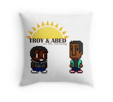 Troy and Abed in the mooooorning! Throw Pillow