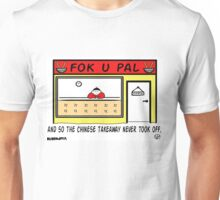 Failed Takeaway. Unisex T-Shirt