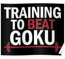 Training To Beat Goku Dragon Ball Z Poster