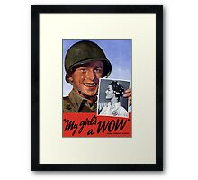My Girl's A WOW! Woman Ordnance Worker -- WWII Framed Print