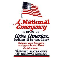 Arise America -- Enlist Now In The United States Navy  Photographic Print