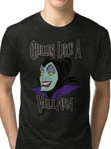 Maleficent Chillin Like a Villain Tri-blend T-Shirt