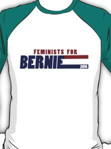 Feminists for Bernie Sanders 2016 T-Shirt