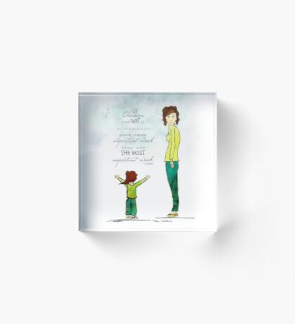 Children are not a Distraction ~ Ginkelmier Acrylic Block