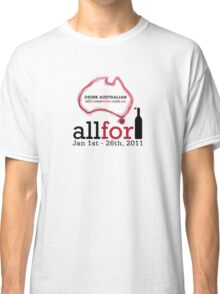 All For One Wine - January 2011 Classic T-Shirt