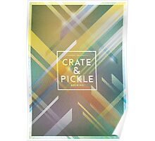 Crate & Pickle Poster