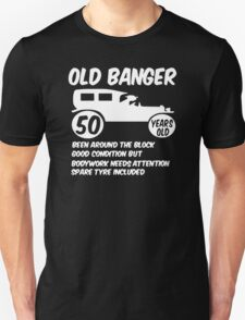 50th Fifty Mens Funny Age 50 Birthday Unisex T-Shirt