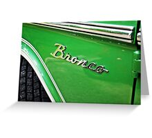 Ford Bronco Greeting Card