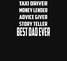 Best Dad Ever Fathers Day Unisex T-Shirt
