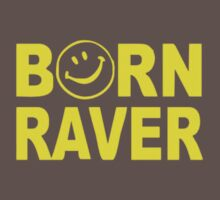 Born Raver Party Dance Festival Funny Baby Tee