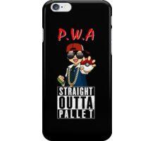 Straight Outta Pallet iPhone Case/Skin