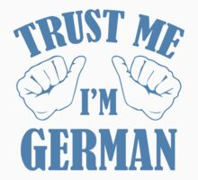Trust Me I'm German by AmazingVision