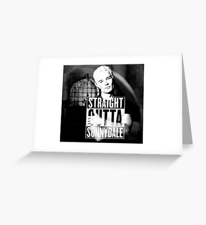 Spike - Straight Outta Sunnydale 2 Greeting Card