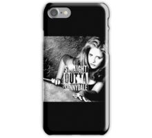 Buffy - Straight Outta Sunnydale 2 iPhone Case/Skin