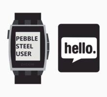 PEBBLE STEEL: HELLO by MDRMDRMDR