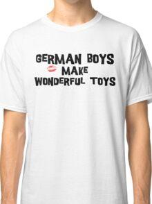 "Funny German ""German Boys Make Wonderful Toys"" T-Shirt Classic T-Shirt"