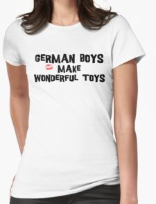 "Funny German ""German Boys Make Wonderful Toys"" T-Shirt Womens Fitted T-Shirt"