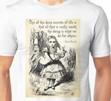 Alice in Wonderland Quote - Deep Secrets of Life - Lewis Carroll Quote - 0116 Unisex T-Shirt