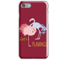 Let's Flamingle iPhone Case/Skin
