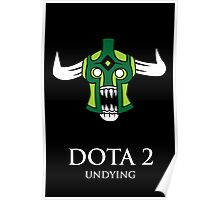 Dota 2 - Undying Poster
