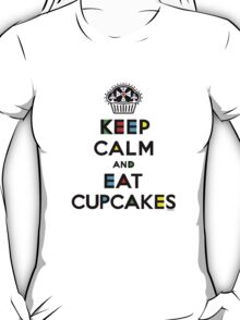 Keep Calm and Eat Cupcakes - mondrian  T-Shirt