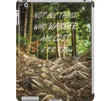 Not all those who wander iPad Case/Skin