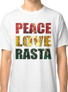 Peace, Love and Rasta Classic T-Shirt