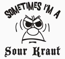 "German ""Sometimes I'm A Sour Kraut"" T-Shirt One Piece - Short Sleeve"