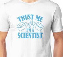 Trust Me I'm A Scientist Unisex T-Shirt