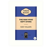 The Man Who Kept Dying Art Print