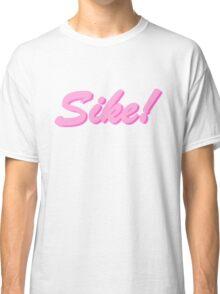 sike! barbie Classic T-Shirt