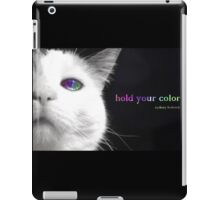 Hold Your Color iPad Case/Skin