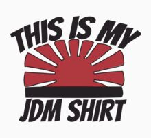 My jdm shirt Kids Clothes