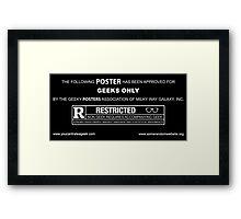 The Following T-Shirt Has Been Approved For Geeks Only Framed Print