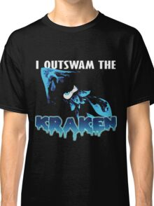 I Outswam the Kraken -Blue Classic T-Shirt