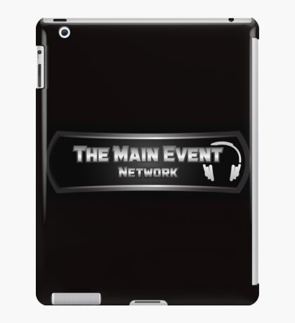 The Main Event Network iPad Case/Skin