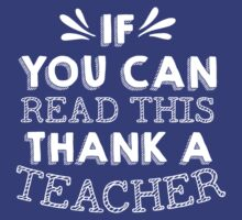 if you can read this thank a teacher by imprasunna