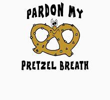 """Pretzels """"Pardon My Pretzel Breath"""" Unisex T-Shirt"""