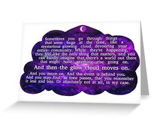 The Glow Cloud Moves On Greeting Card