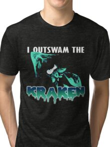 I Outswam the Kraken -Cyan Tri-blend T-Shirt